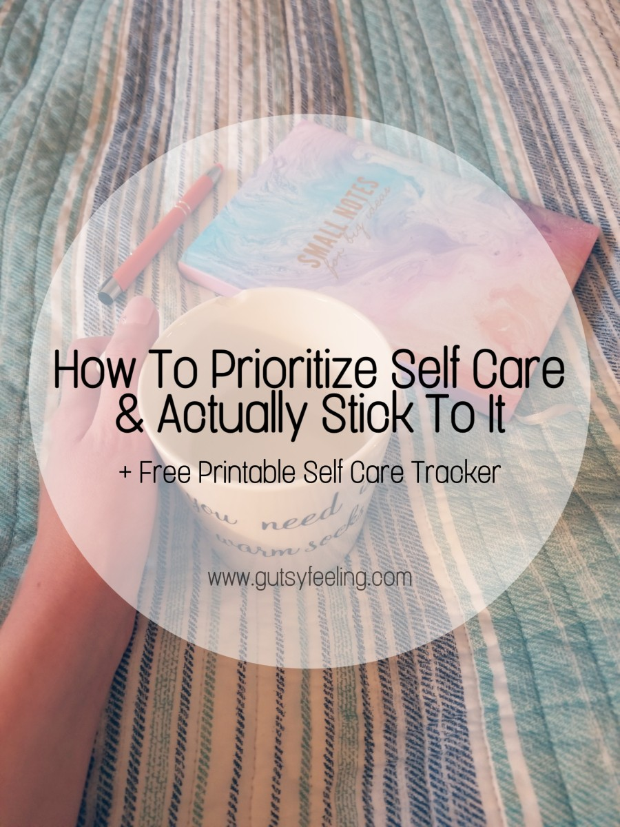 HOW TO ACTUALLY PRIORITIZE SELF CARE
